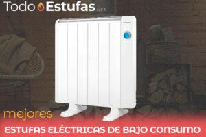 Las mejores estufas eléctricas de bajo consumo del mercado