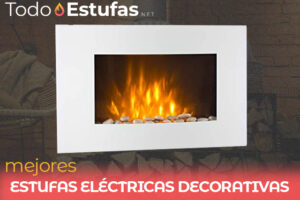 Las mejores estufas eléctricas decorativas del mercado