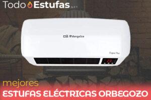 Las mejores estufas eléctricas Orbegozo del mercado